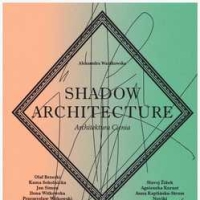 Architektura cienia tom II, III. Shadow architecture.