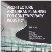 Architecture and urban planning for contemporary industry.